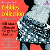 The Essential Pebbles Collection Vol. 2