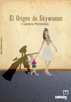 El Origen De Skywoman