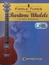 Fiddle Tunes for Baritone Ukulele