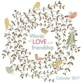 Words of Love and Friendship Wall Calendar 2017