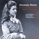 Amanda Maier, Vol. 2: Sonata for Violin & Piano; Nine Pieces for Violin & Piano; Four Songs
