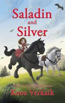 Saladin and Silver: Book 2 of the Saladin Series