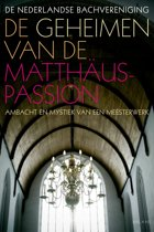 De geheimen van de Matthaus-Passion