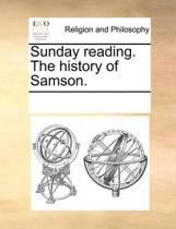 Sunday Reading. the History of Samson.