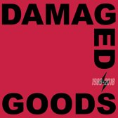 Damaged Goods 1988-2018