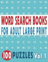 Word Search Books for Adults Large Print 100 Puzzles Vol.1