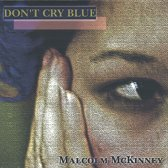 Don't Cry Blue