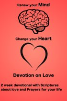 Renew your Mind Change your Heart