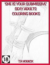 'she Is Your Submissive' Sexy Adults Coloring Books