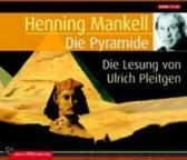 Henning Mankell:Die  Pyramide