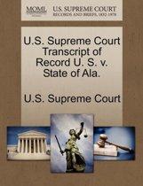 U.S. Supreme Court Transcript of Record U. S. V. State of ALA.