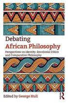 Debating African Philosophy - Hull
