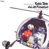 Robbi Tobbi Und Das Fleiwatuut