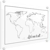 Wereldkaart tekst see it all zwart-wit Plexiglas 90x60 cm