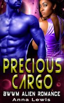 Precious Cargo : BWWM Alien Romance
