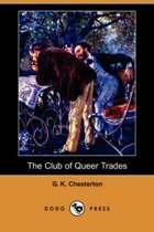 The Club of Queer Trades (Dodo Press)