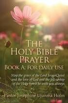 The Holy Bible Prayer Book A; For Daily Use