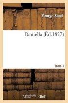 La Daniella. Tome 1