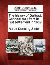 The History of Guilford, Connecticut