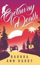 Getaway Death