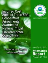 Incurred Cost Audit of Three EPA Cooperative Agreements Awarded to National Tribal Environmental Council, Inc.