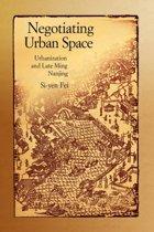 Negotiating Urban Space
