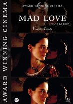Mad Love (Juana La Loca)