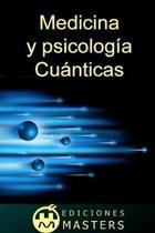 Medicina y psicolog�a cu�nticas