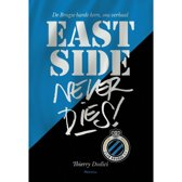 Boek cover East Side never dies ! van Thierry Dodici