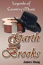 Legends of Country Music - Garth Brooks