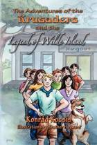 The Adventures of the Krusaders and the Legend of Wilde Island
