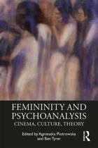 Femininity and Psychoanalysis