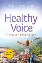 Healthy Voice: Life Beyond the Weight