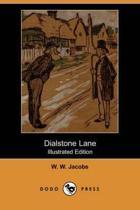 Dialstone Lane (Illustrated Edition) (Dodo Press)