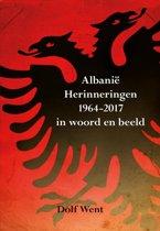 Albanië Herinneringen 1964-2009 in woord en beeld