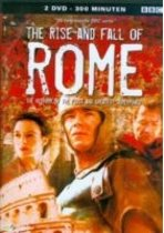 The Rise And Fall Of Rome - The History of the First and Greatest Superpower