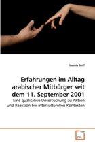 Erfahrungen Im Alltag Arabischer Mitburger Seit Dem 11. September 2001