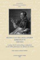 Supplementa Humanistica Lovaniensia XXVII - Supplementa Humanistica lov aniensia XXVII De paus uit de Lage Landen - Adrianus VI - 1459-1523