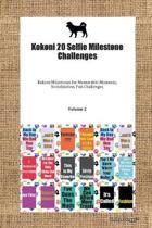 Kokoni 20 Selfie Milestone Challenges Kokoni Milestones for Memorable Moments, Socialization, Fun Challenges Volume 2