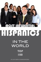 Most Influential Hispanics in the World Top 100