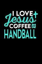 I Love Jesus Coffee and Handball