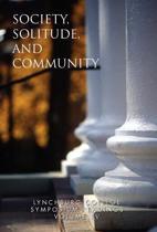 Lynchburg College Symposium Readings Third Edition 2005 Volume IV