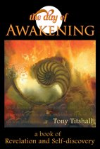The Day of Awakening: A Book of Revelation and Self-discovery