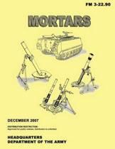 Mortars (FM 3-22.90)