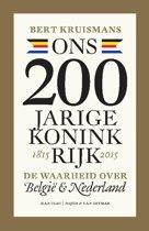 Ons 200-jarige koninkrijk 1815-2015