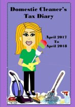 Domestic Cleaner's Diary April 2017- April 2018