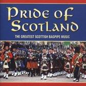 Pride of Scotland: The Greatest Scottish Bagpipe Music