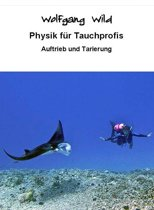 Physik für Tauchprofis – Auftrieb und Tarierung