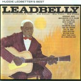 Leadbelly - Huddie Ledbetter's Best...his Guitar - His Voice - His Piano