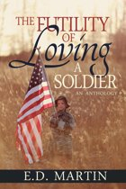 The Futility of Loving a Soldier